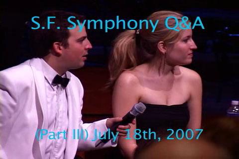 S.F. Symphony Q&A – Part III