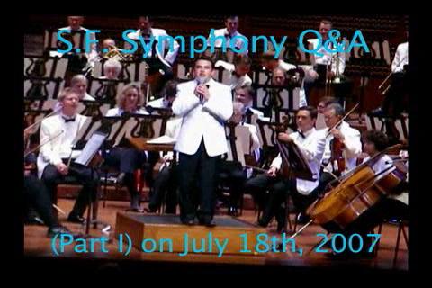 S.F. Symphony Q&A - Part I